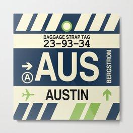 AUS Austin • Airport Code and Vintage Baggage Tag Design Metal Print