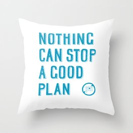 Nothing can stop a good plan - hand lettering quote Blue geek and nerds design Laptop sticke Throw Pillow