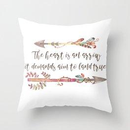 The Heart is an Arrow, It Demands Aim to Land True Throw Pillow