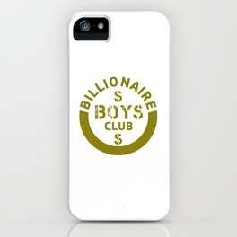 billionaire boys club #society6 #decor #buyart #artprint iPhone Case