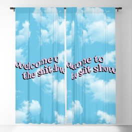Welcome to the Shit Show Blackout Curtain
