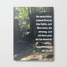 1 Corinthians 16:13-14 Metal Print