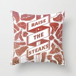 Raise the Steaks Throw Pillow