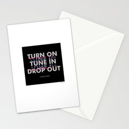Turn On, Tune In, Drop Out [Black] Stationery Cards