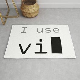 I use vi Rug