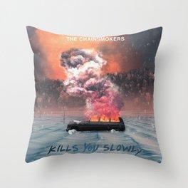THE CHAINSMOKERS KILLS YOU SLOWLY TOUR DATES 2019 TELUKBETUNG Throw Pillow