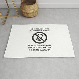 No mobile phones allowed on the dancefloor Rug
