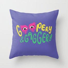 Goopery & Gaggery (Monique, All Star) Throw Pillow
