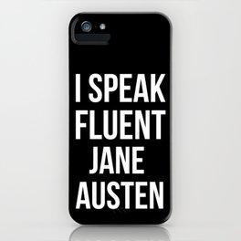 I Speak Fluent Jane Austen iPhone Case