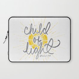 "EPHESIANS 5:8-10 ""CHILD OF LIGHT"" Laptop Sleeve"