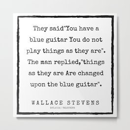 72       200227   Wallace Stevens Quotes   Wallace Stevens Poems Metal Print