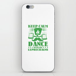 Keep calm and dance with the leprechauns iPhone Skin